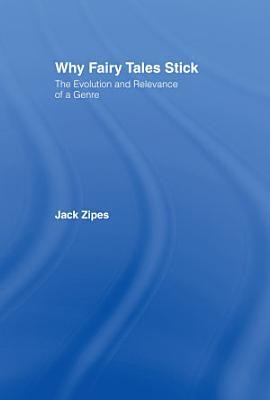 Why Fairy Tales Stick PDF