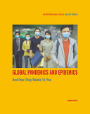 Global Pandemics and Epidemics and How They Relate to You PDF