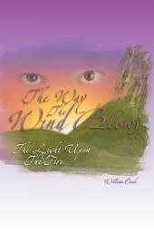 The Way the Wind Blows: The Light Upon the Fire