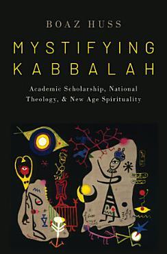 Mystifying Kabbalah PDF