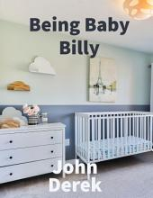 Being Baby Billy