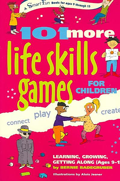 One Hundred and One More Life Skills Games for Children