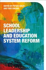 School Leadership and Education System Reform
