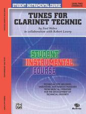 Student Instrumental Course: Tunes for Clarinet Technic, Level 2