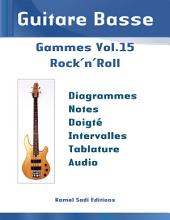 Guitare Basse Gammes Vol. 15: Rock'n'Roll