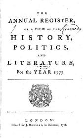 The Annual Register: World Events .... 1777 (1778)