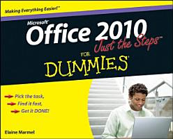 Office 2010 Just the Steps For Dummies PDF