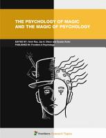 The Psychology of Magic and the Magic of Psychology PDF