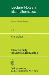 Identifiability of State Space Models: with applications to transformation systems
