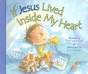If Jesus Lived Inside My Heart Book PDF