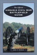 The Official Virginia Civil War Battlefield Guide PDF