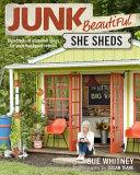Junk Beautiful: She Sheds
