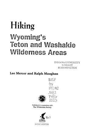 Hiking Wyoming s Teton and Washakie Wilderness Areas PDF