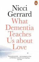 What Dementia Teaches Us about Love