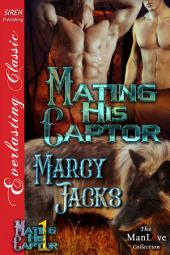Mating His Captor [Mating His Captor 1]