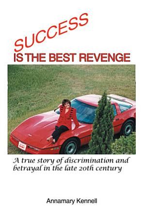 Success Is the Best Revenge PDF