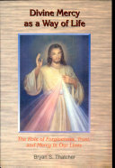 Divine Mercy As A Way Of Life Book PDF
