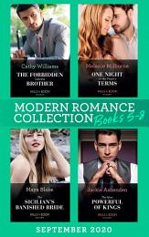 Modern Romance September 2020 Books 5-8: The Forbidden Cabrera Brother / One Night on the Virgin's Terms / The Sicilian's Banished Bride / The Most Powerful of Kings