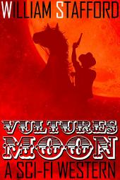 Vultures' Moon: A Sci-Fi Western