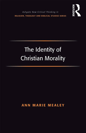 The Identity of Christian Morality