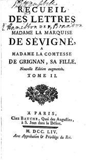 Recueil des lettres à Madame la comtesse de Grignan, sa fille: Volume2