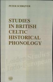 Studies in British Celtic Historical Phonology