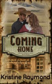 Coming Home (historical western romance)