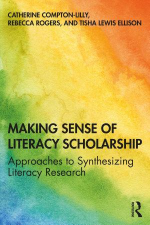 Making Sense of Literacy Scholarship