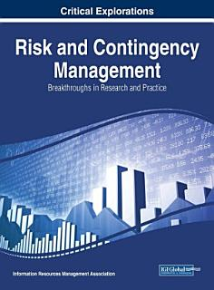Risk and Contingency Management  Breakthroughs in Research and Practice Book