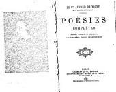 Poésies complètes: poèmes antiques et modernes; les destinés; poèmes philosophique
