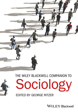 The Wiley Blackwell Companion to Sociology PDF