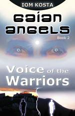 Gaian Angels, Book 2: Voice of the Warriors