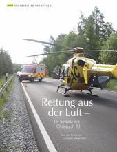 Rettung aus der Luft: ECHT Oberfranken - Ausgabe 42