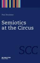 Semiotics at the Circus