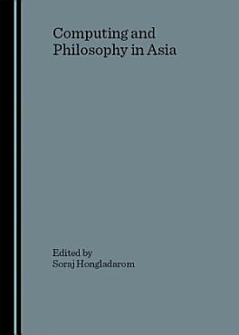 Computing and Philosophy in Asia PDF