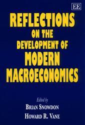 Reflections on the Development of Modern Macroeconomics PDF
