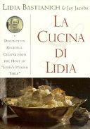 La Cucina Di Lidia Book PDF