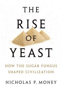 The Rise of Yeast Book