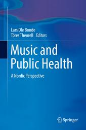 Music and Public Health: A Nordic Perspective