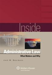 Inside Administrative Law: What Matters and Why
