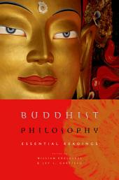 Buddhist Philosophy: Essential Readings