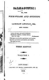 Salmagundi: Or, The Whim-whams and Opinions of Launcelot Langstaff, Esq., and Others ..., Volumes 1-2
