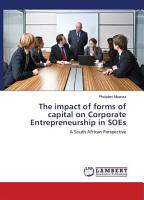 The impact of forms of capital on Corporate Entrepreneurship in State Owned Enterprises PDF