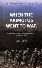 When the Akimotos Went to War
