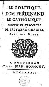 Le politique Dom Ferdinand le Catholique