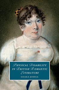 Physical Disability in British Romantic Literature PDF