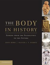The Body in History PDF