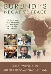 Burundi's Negative Peace: The Shadow of a Broken Continent in the Era of NEPAD
