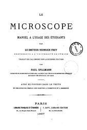 Le Microscope manuel a l'usage des etudiants par le docteur Heinrich Frey
