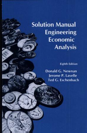 Solution Manual for Engineering Economic Analysis PDF